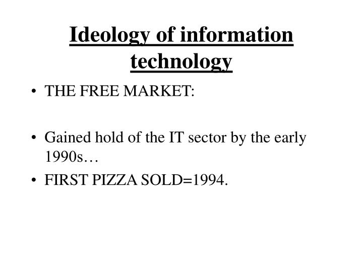 Ideology of information technology