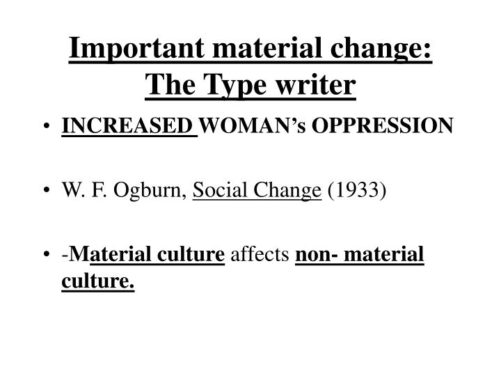 Important material change: The Type writer