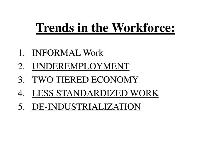 Trends in the Workforce: