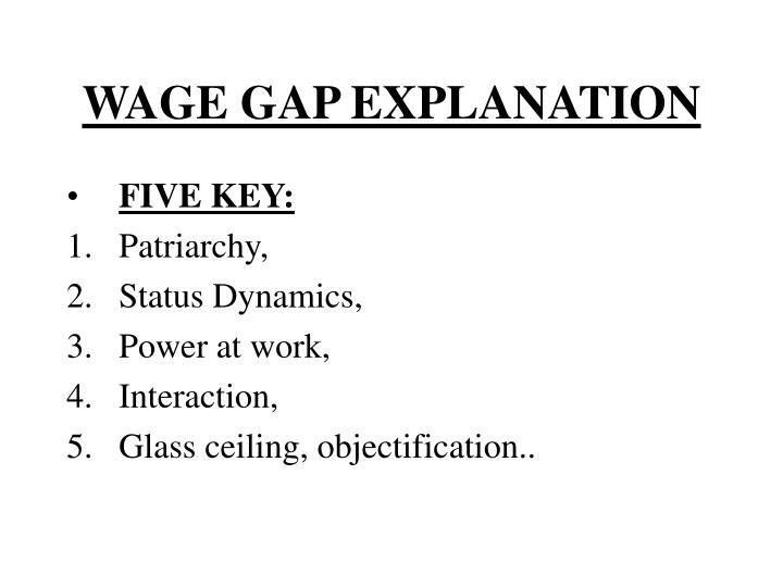 WAGE GAP EXPLANATION