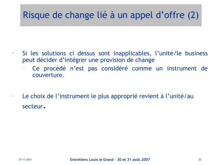 Risque de change lié à un appel d'offre (2)