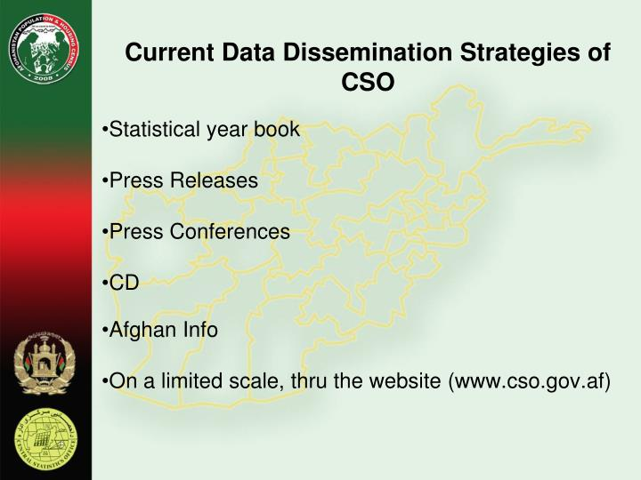Current Data Dissemination Strategies of CSO