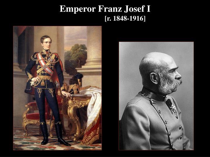 Emperor Franz Josef I