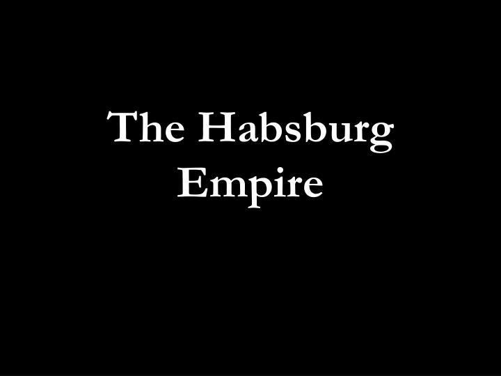 The Habsburg