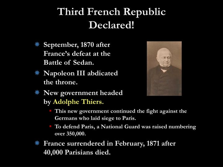 Third French Republic Declared!