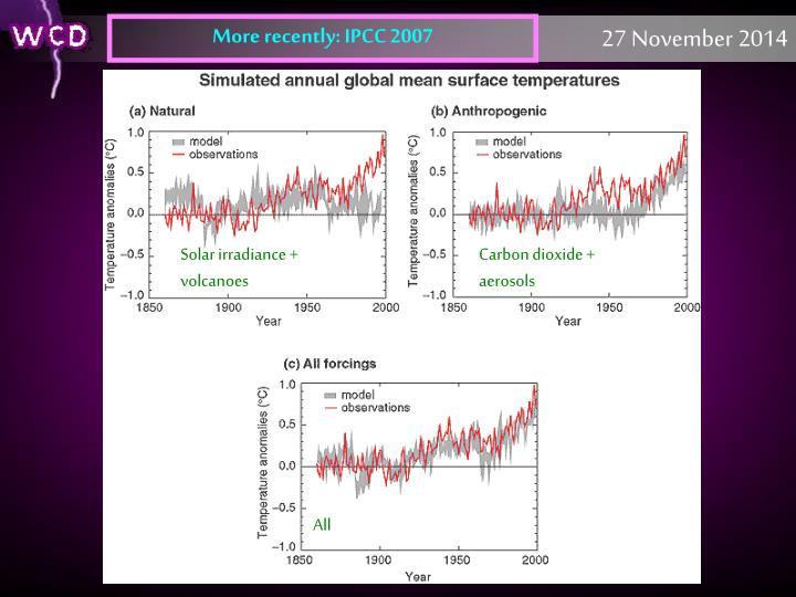 More recently: IPCC 2007