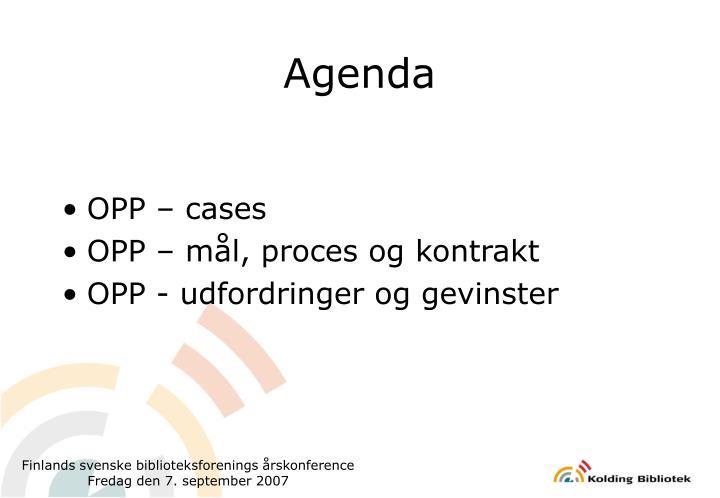 OPP – cases
