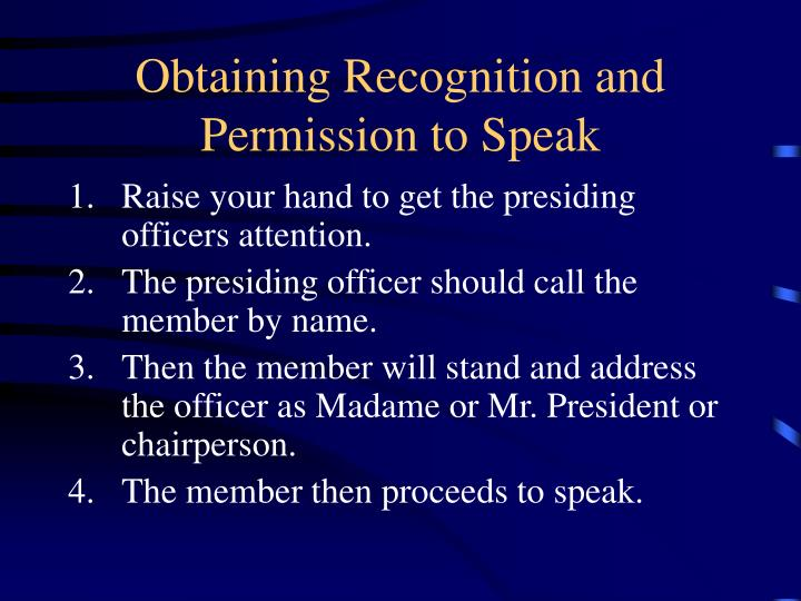 Obtaining Recognition and Permission to Speak