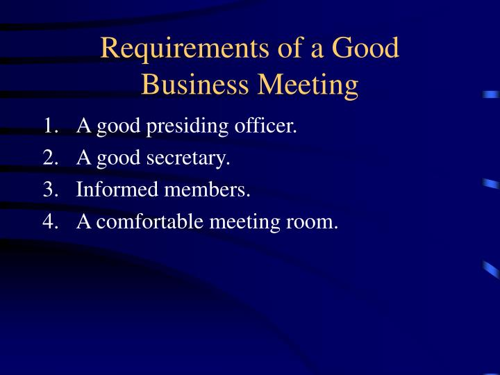 Requirements of a Good Business Meeting