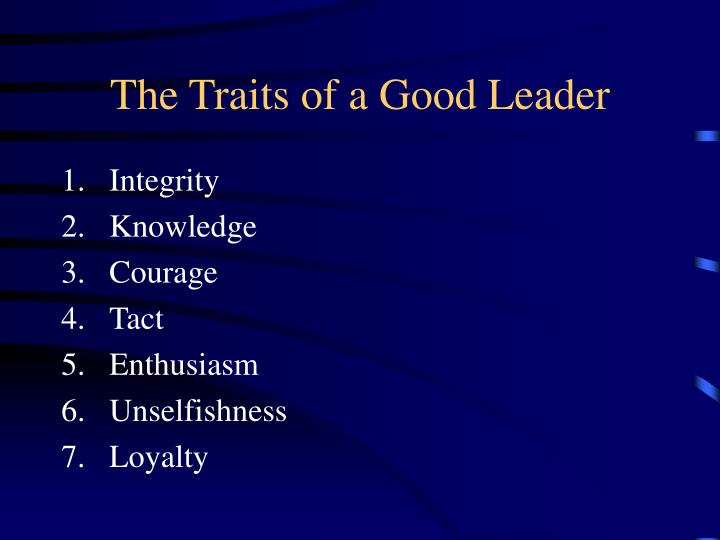 The Traits of a Good Leader
