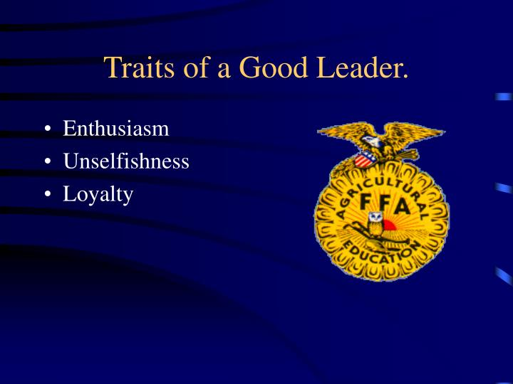 Traits of a Good Leader.