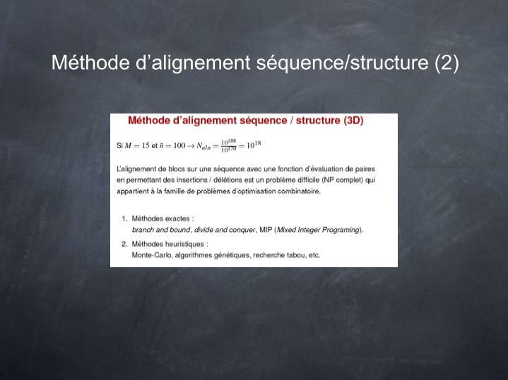 Méthode d'alignement séquence/structure (2)