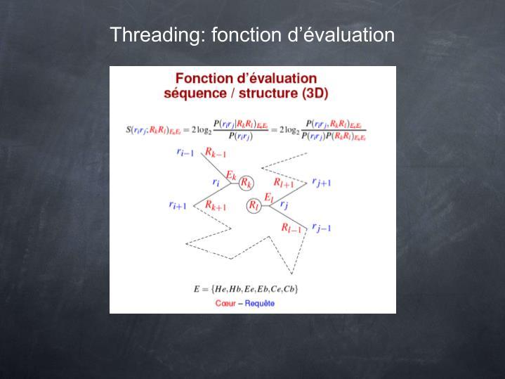 Threading: fonction d'évaluation