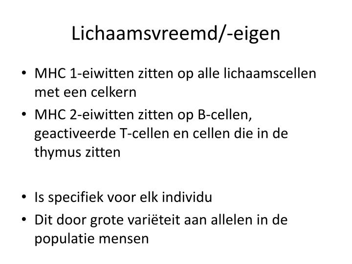 Lichaamsvreemd/-eigen