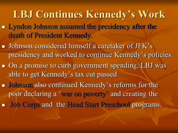 LBJ Continues Kennedy's Work