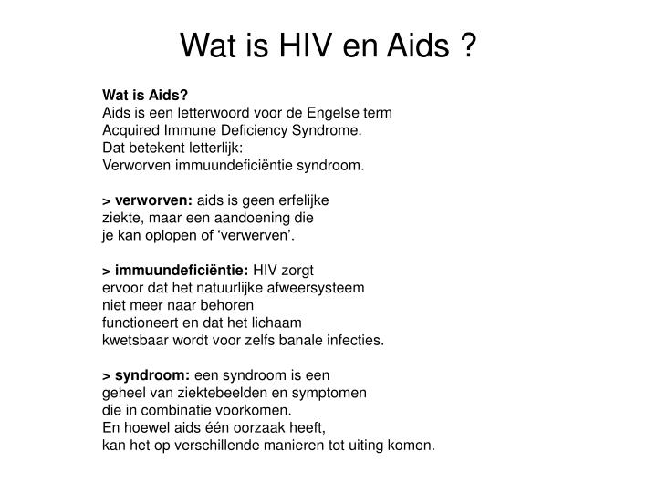 Wat is HIV en Aids ?