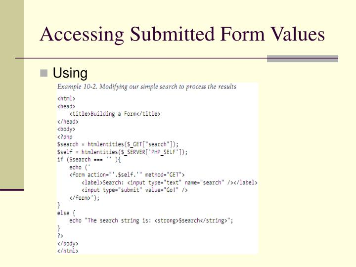 Accessing Submitted Form Values