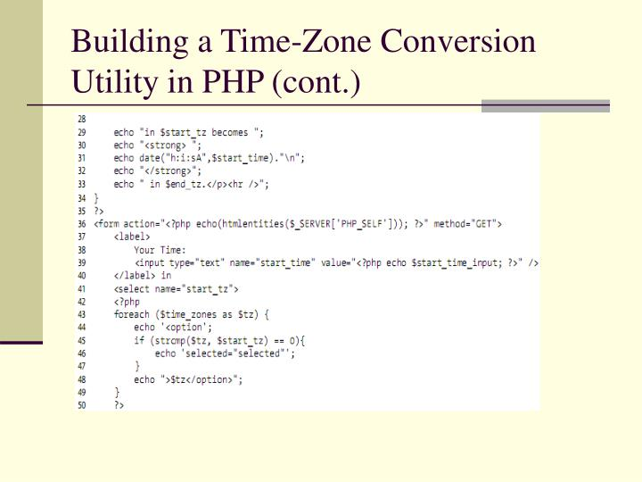 Building a Time-Zone Conversion Utility in PHP (cont.)