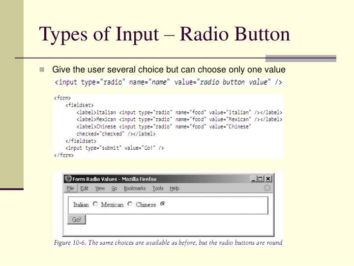 Types of Input – Radio Button