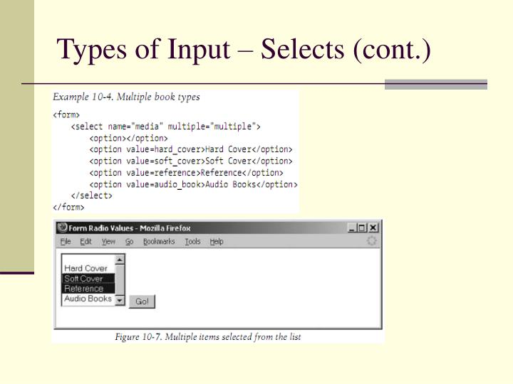 Types of Input – Selects (cont.)