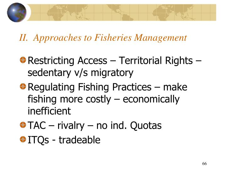 II.  Approaches to Fisheries Management