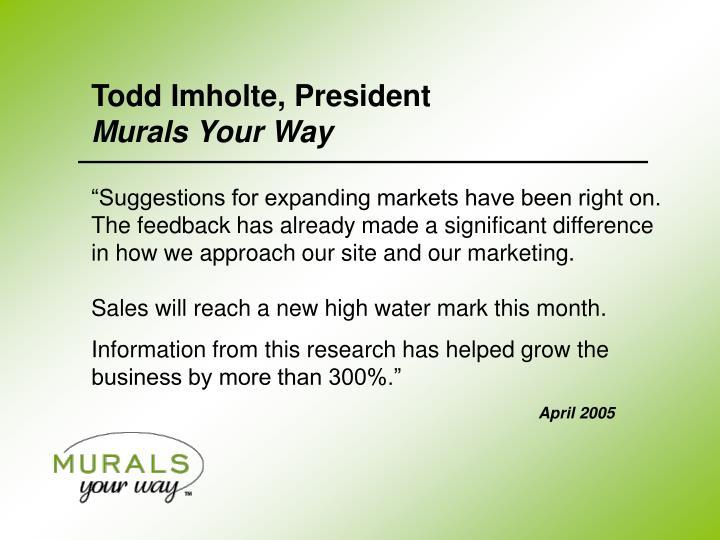 Todd Imholte, President