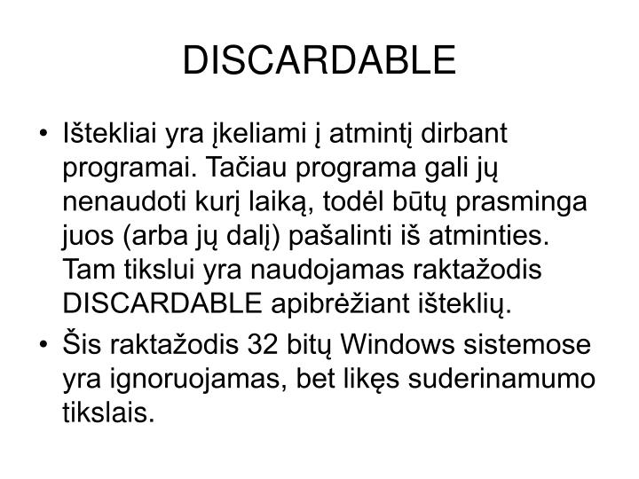 DISCARDABLE