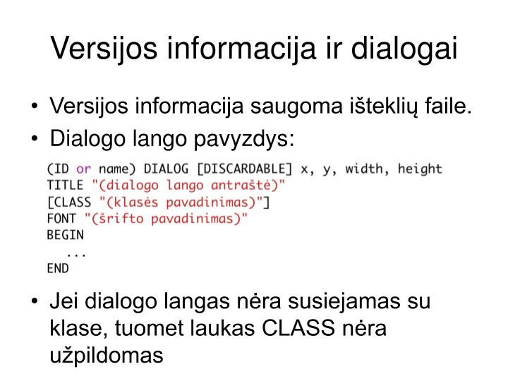 Versijos informacija ir dialogai