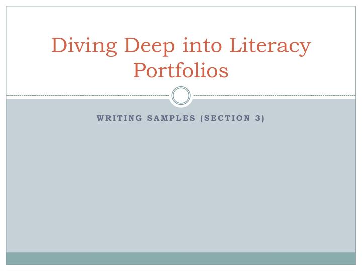 Diving Deep into Literacy Portfolios