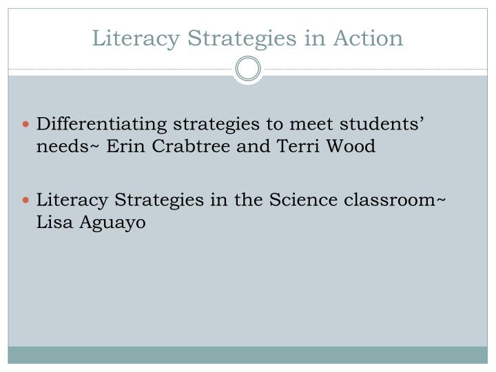 Literacy Strategies in Action