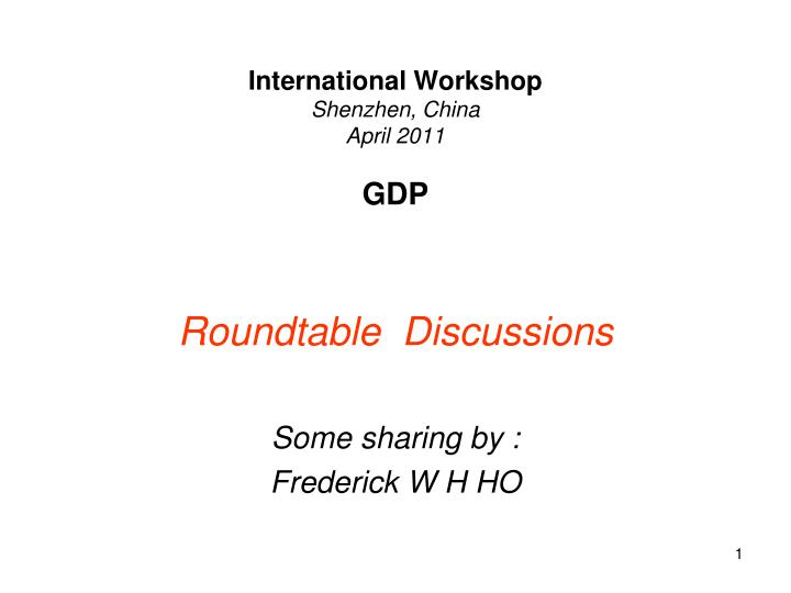International workshop shenzhen china april 2011 gdp