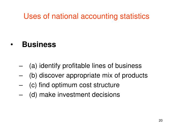 Uses of national accounting statistics