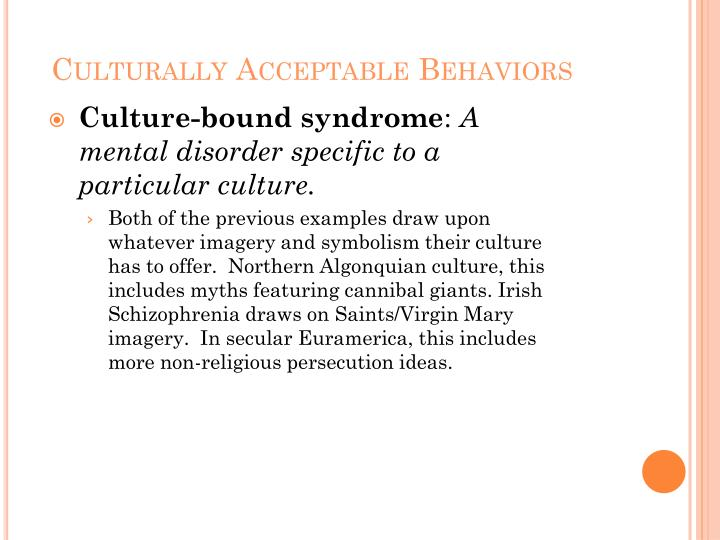 Culturally Acceptable Behaviors