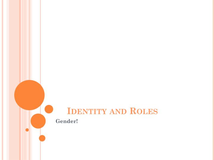 Identity and Roles