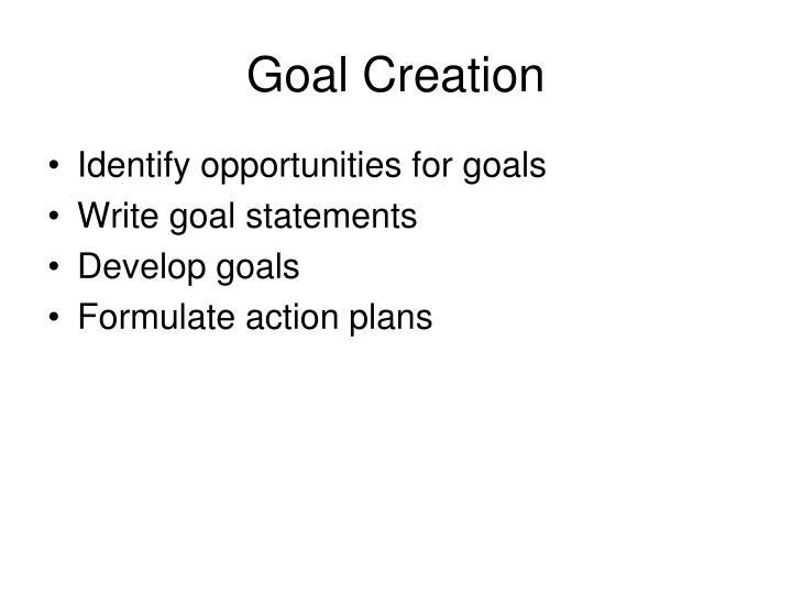 Goal Creation