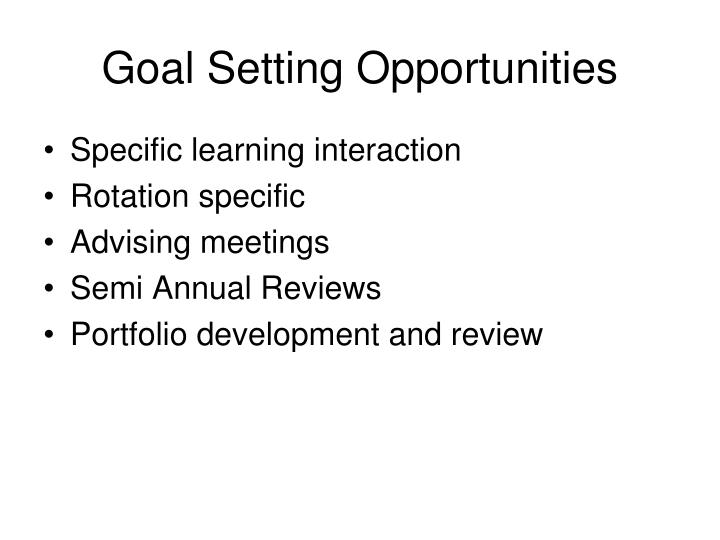 Goal Setting Opportunities