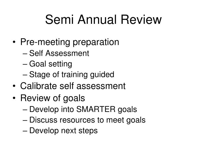 Semi Annual Review