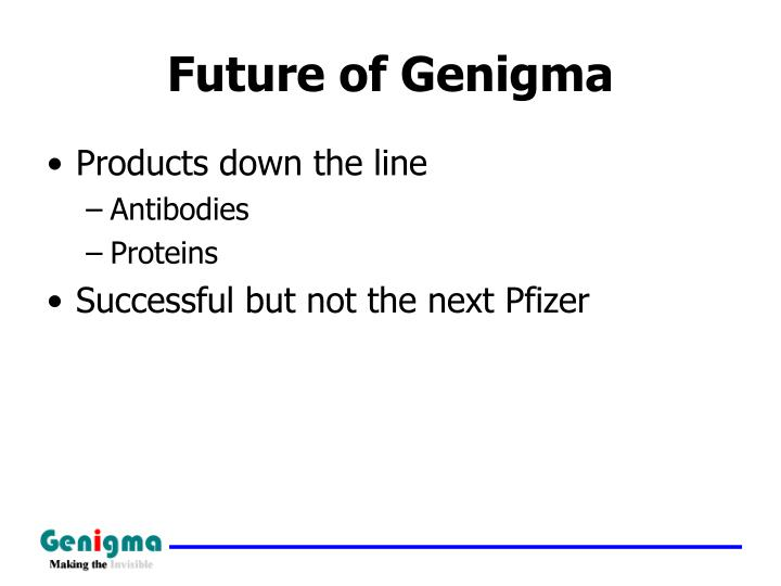 Future of Genigma