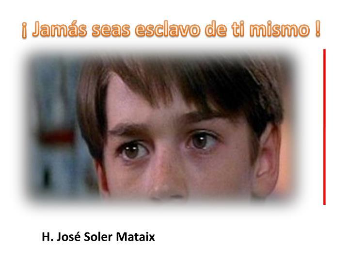 H. José Soler Mataix