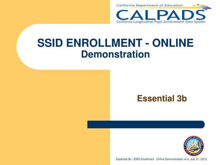Ssid enrollment online demonstration