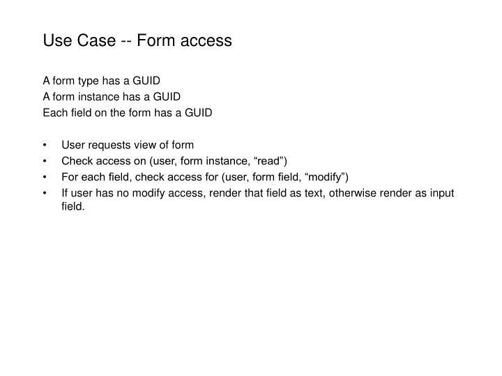 Use Case -- Form access
