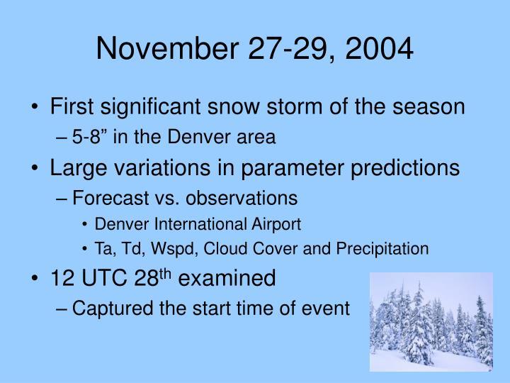 November 27-29, 2004