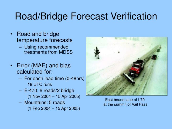 Road/Bridge Forecast Verification