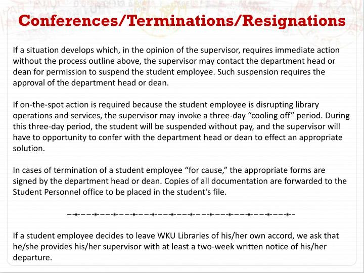 Conferences/Terminations/Resignations