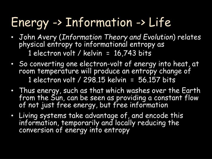 Energy -> Information -> Life