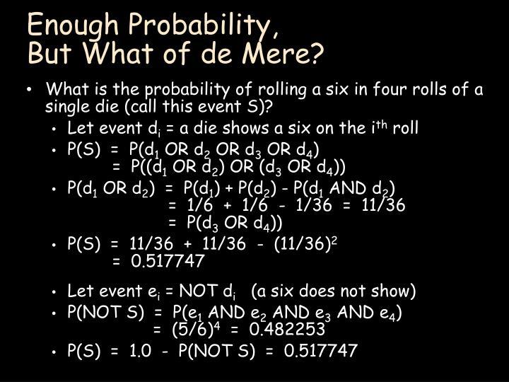 Enough Probability,