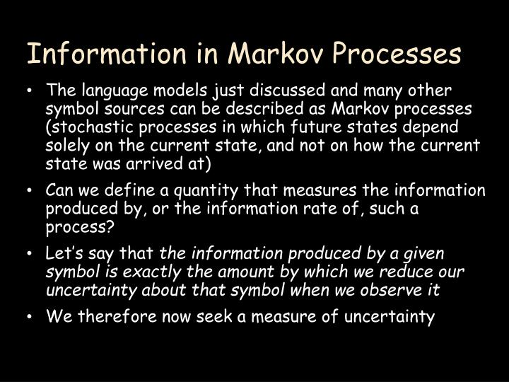 Information in Markov Processes
