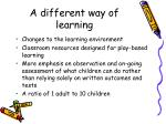 a different way of learning1