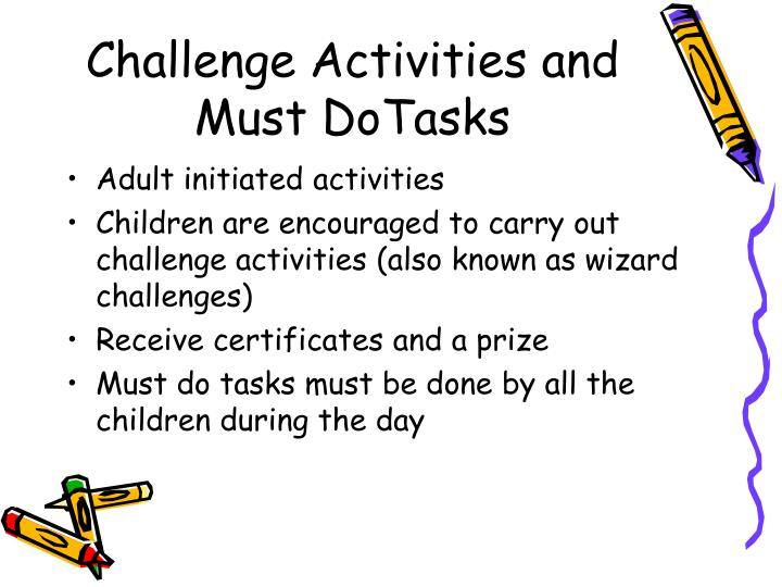 Challenge Activities and Must DoTasks