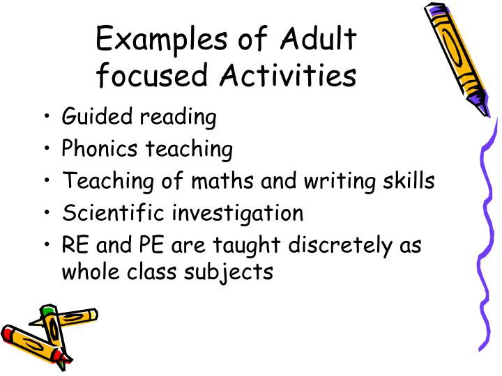Examples of Adult focused Activities